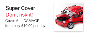 Super Cover - Don't risk it! Cover ALL DAMAGE from only £8.00 per day